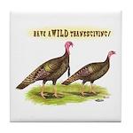 Wild Thanksgiving! Tile Coaster