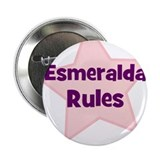 "Esmeralda Rules 2.25"" Button (10 pack)"