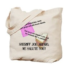 """I Support Joe Arpaio"" Tote Bag"