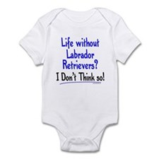 Life Without Labs Infant Bodysuit