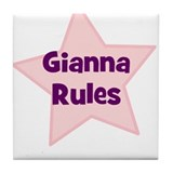 Gianna Rules Tile Coaster