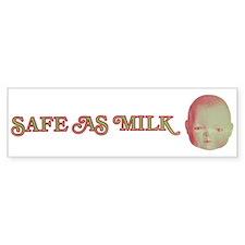 Safe as Milk Bumper Bumper Sticker