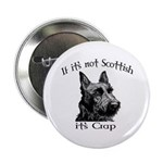 NOT SCOTTISH IT'S CRAP #2 Button