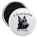 NOT SCOTTISH IT'S CRAP #2 Magnet