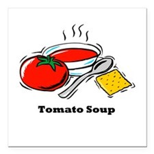 "tomato soup.png Square Car Magnet 3"" x 3"""