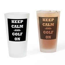 Keep Calm And Golf On (Black) Drinking Glass