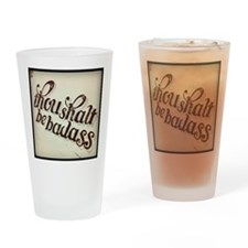 Be Badass Drinking Glass