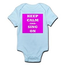 Keep Calm And Sing On (Pink) Body Suit