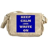 Keep Calm And Write On (Blue) Messenger Bag