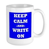 Keep Calm And Write On (Blue) Mug