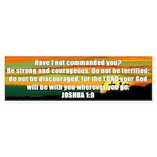 Joshua 1:9 Bumper Bumper Sticker