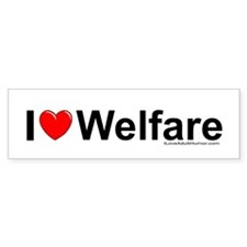 Welfare Bumper Bumper Sticker