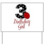 3 Ladybug Birthday Girl Yard Sign
