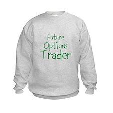 Future Options Trader Sweatshirt