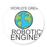 Worlds Greatest Robotics Engineer Round Car Magnet