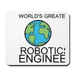 Worlds Greatest Robotics Engineer Mousepad