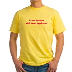 I Love Someone With Down Synd Yellow T-Shirt