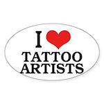 I Love Tattoo Artists Oval Sticker