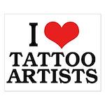 I Love Tattoo Artists Small Poster