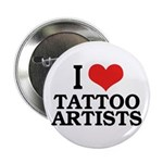 I Love Tattoo Artists Button