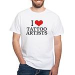 I Love Tattoo Artists White T-Shirt
