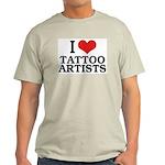 I Love Tattoo Artists Ash Grey T-Shirt