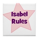 Isabel Rules Tile Coaster