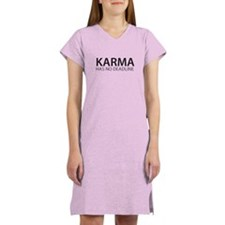 Karma has no deadline Women's Nightshirt