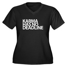Karma has no deadline Plus Size T-Shirt