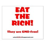 Eat The Rich - They Are GMO-Free! Posters