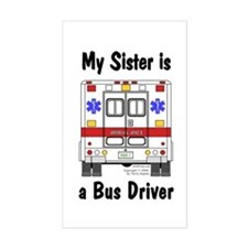Bus Driver Sister Rectangle Decal