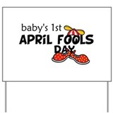 Babys 1st April Fools Day Yard Sign