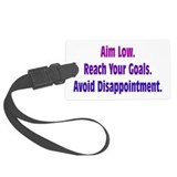 Avoid Disappointment Luggage Tag
