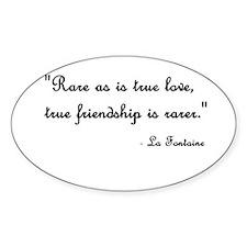 True Friendship Oval Decal