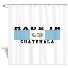 Guatemala Made In Shower Curtain