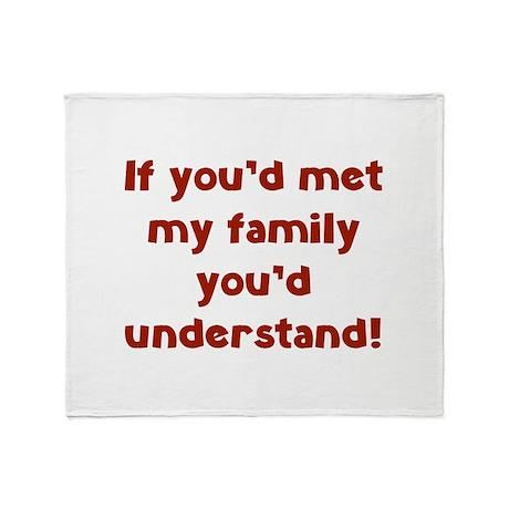 You'd Understand Stadium Blanket