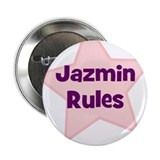 "Jazmin Rules 2.25"" Button (10 pack)"