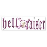 Hell Raiser Funny Bumper Sticker