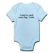 Tried to catch some fog Infant Bodysuit