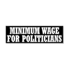 Minimum Wage Car Magnet 10 x 3