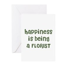 Happiness is being a FLORIST Greeting Cards (Packa