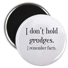 I Don't Hold Grudges Magnet