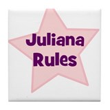 Juliana Rules Tile Coaster