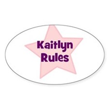 Kaitlyn Rules Oval Decal