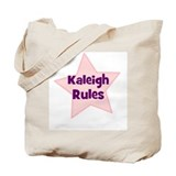 Kaleigh Rules Tote Bag