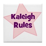 Kaleigh Rules Tile Coaster
