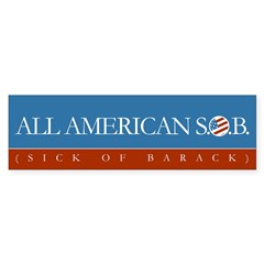 All American SOB (sick of Barack) sticker Sticker