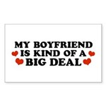 My Boyfriend is Kind of a Big Deal Sticker (Rectan