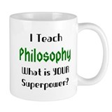 i teach philosophy Mug