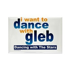 I Want to Dance with Gleb Rectangle Magnet (100 pa